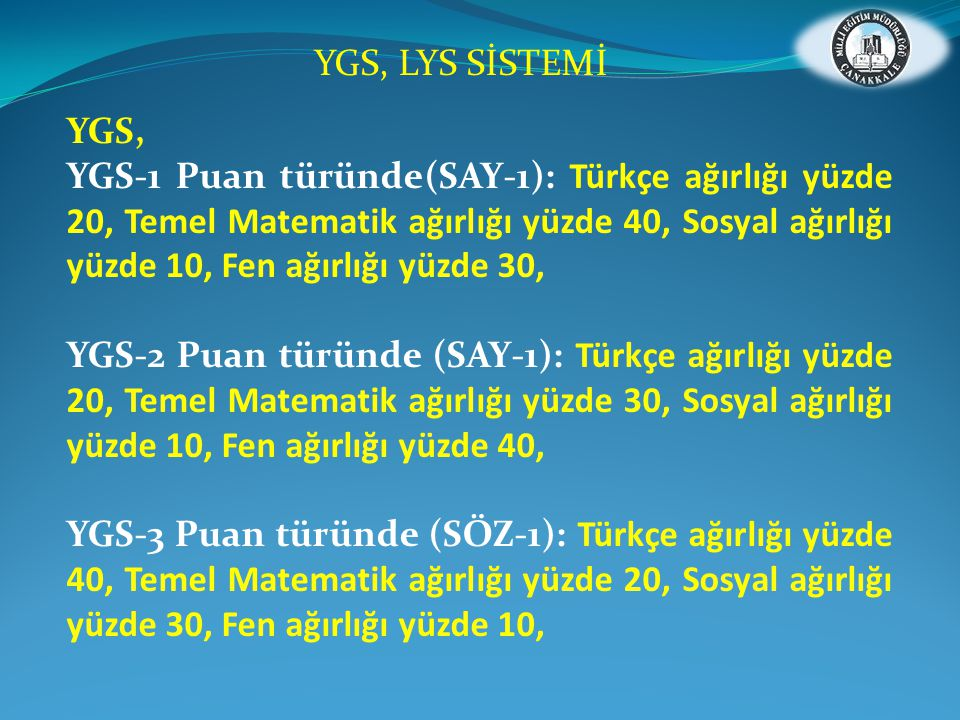 YGS, LYS SİSTEMİ YGS,