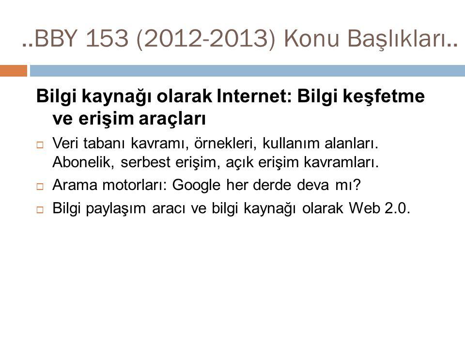 ..BBY 153 (2012-2013) Konu Başlıkları..