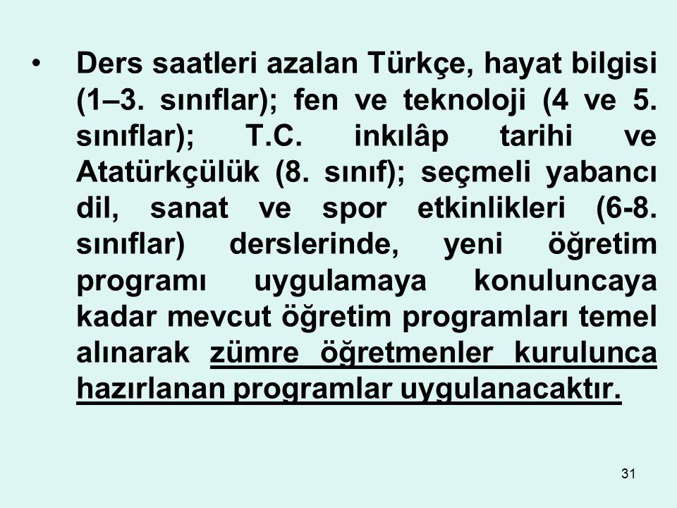 Ders saatleri azalan Türkçe, hayat bilgisi (1–3