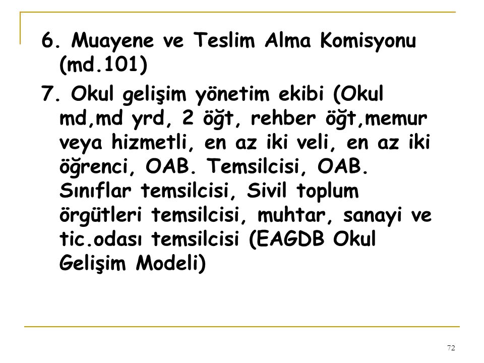 6. Muayene ve Teslim Alma Komisyonu (md.101)