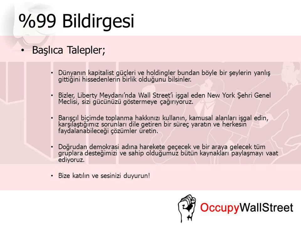 %99 Bildirgesi Başlıca Talepler;