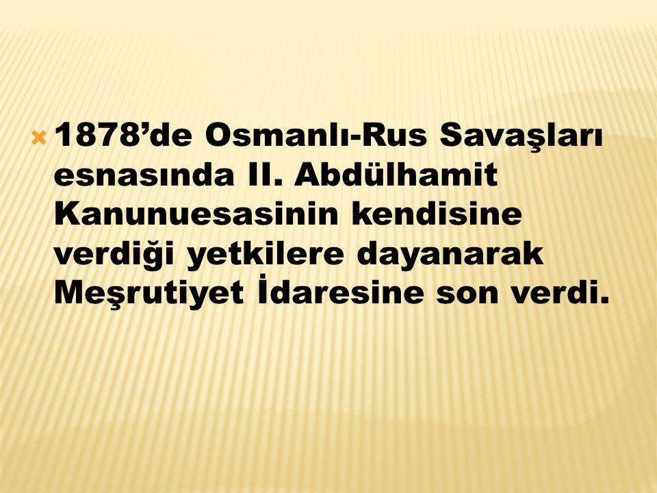 1878'de Osmanlı-Rus Savaşları esnasında II