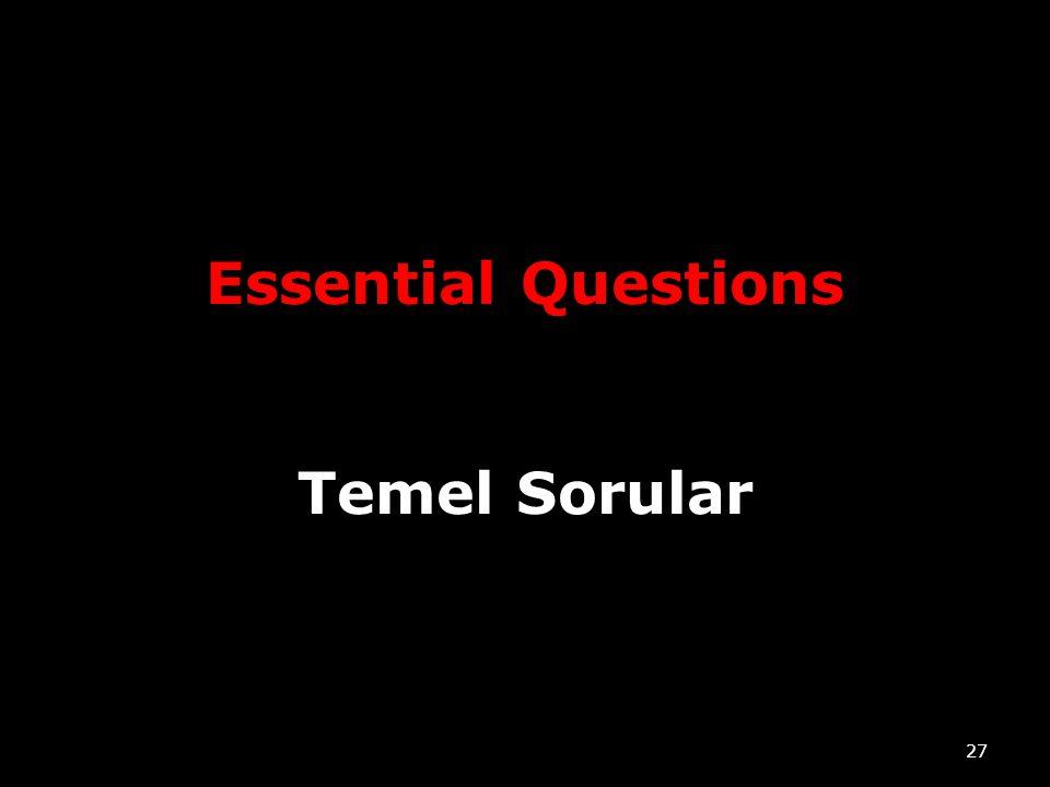 Essential Questions Temel Sorular