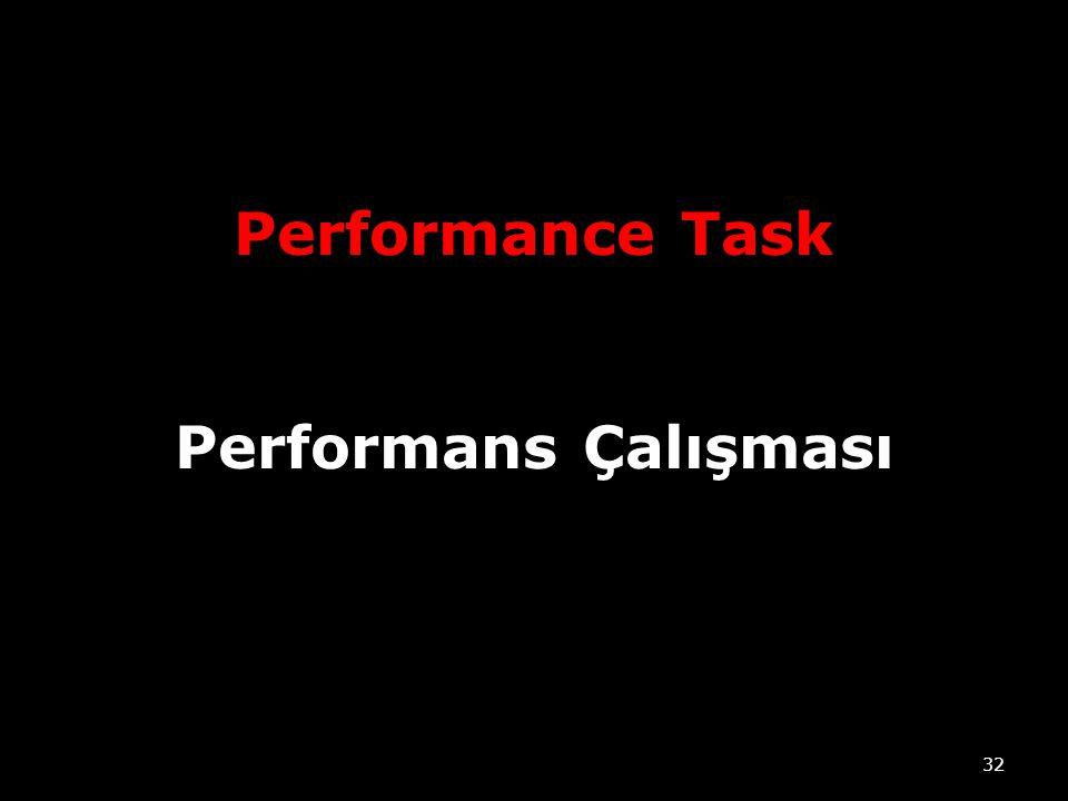 Performance Task Performans Çalışması
