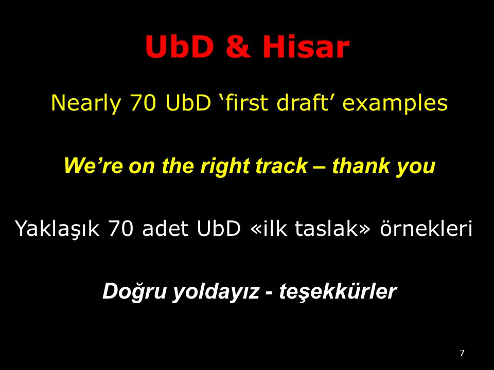 We're on the right track – thank you Doğru yoldayız - teşekkürler