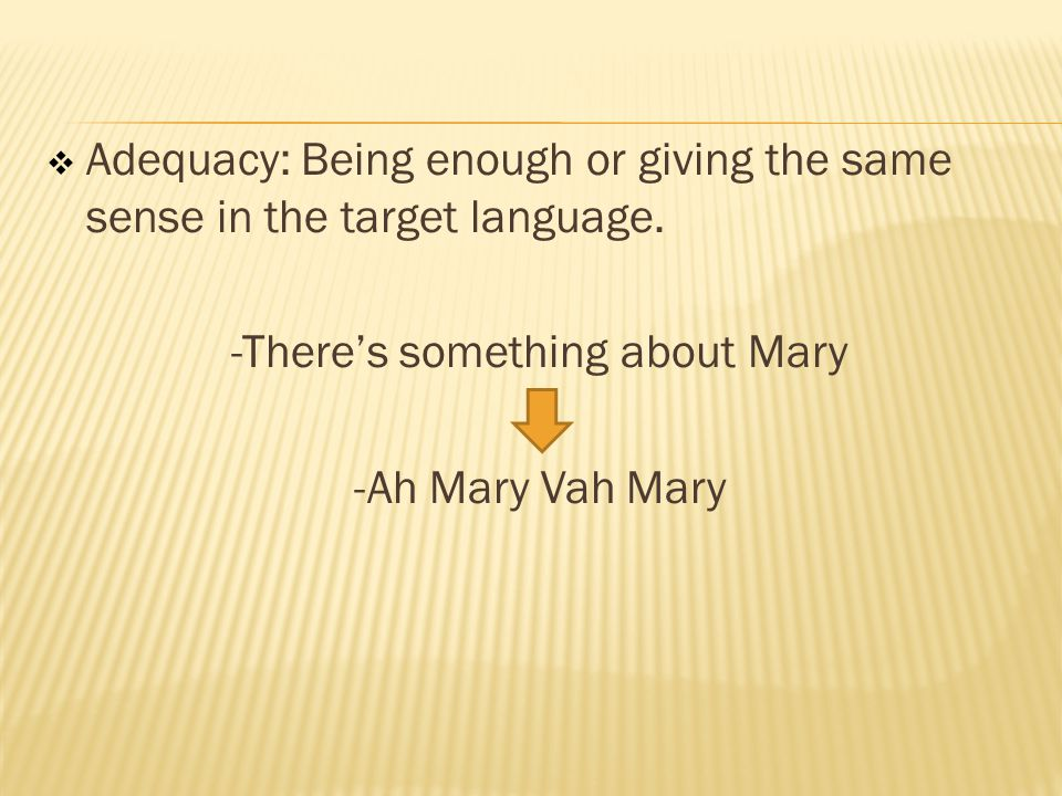 -There's something about Mary
