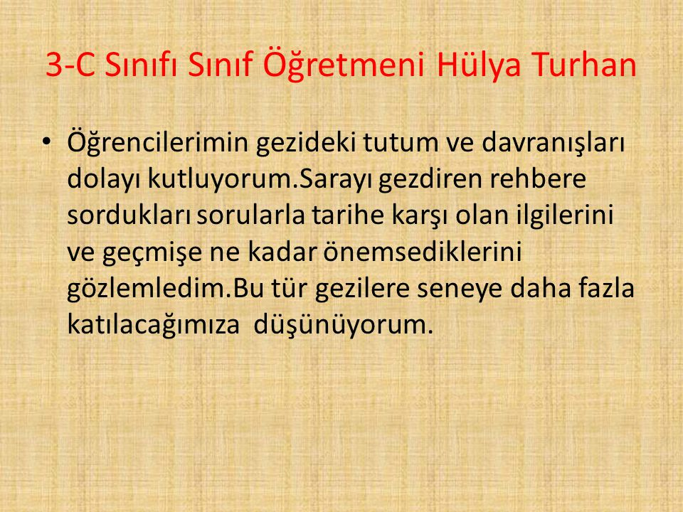 3-C Sınıfı Sınıf Öğretmeni Hülya Turhan