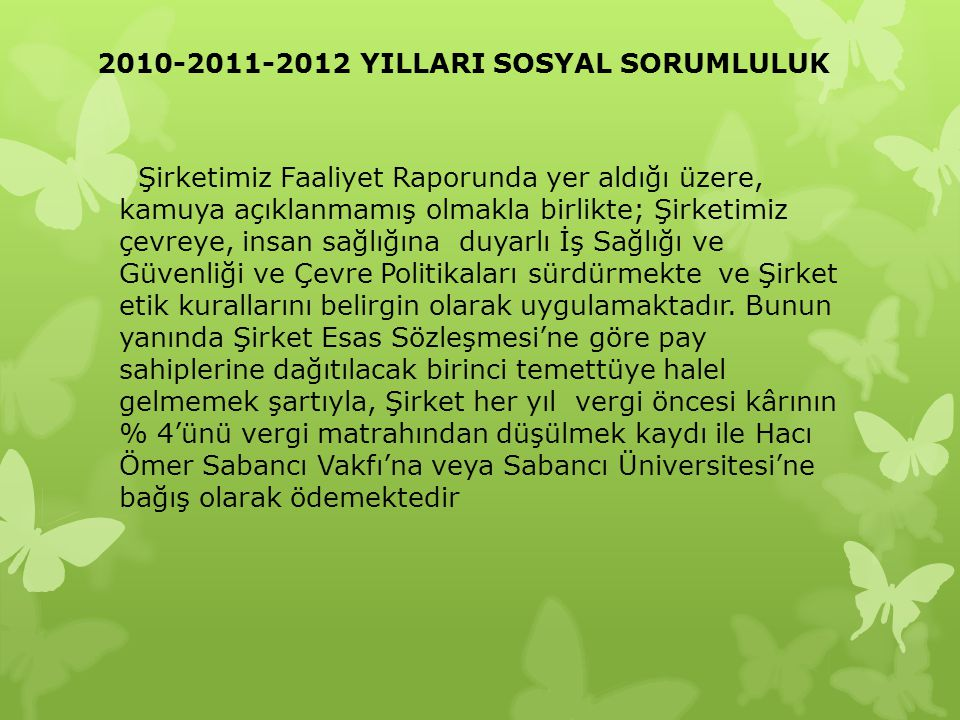 2010-2011-2012 YILLARI SOSYAL SORUMLULUK