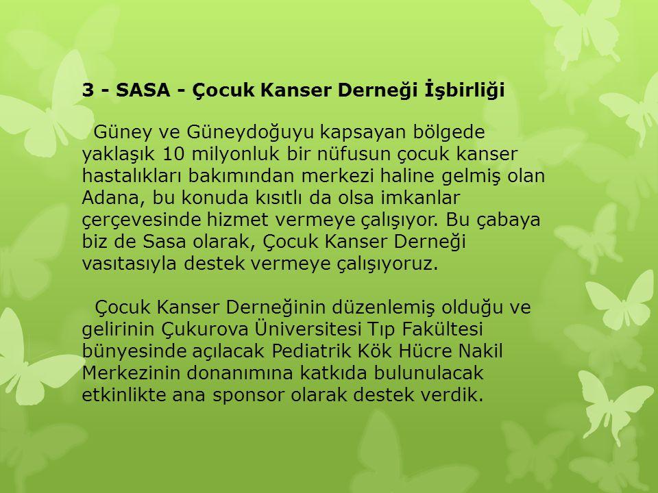 3 - SASA - Çocuk Kanser Derneği İşbirliği
