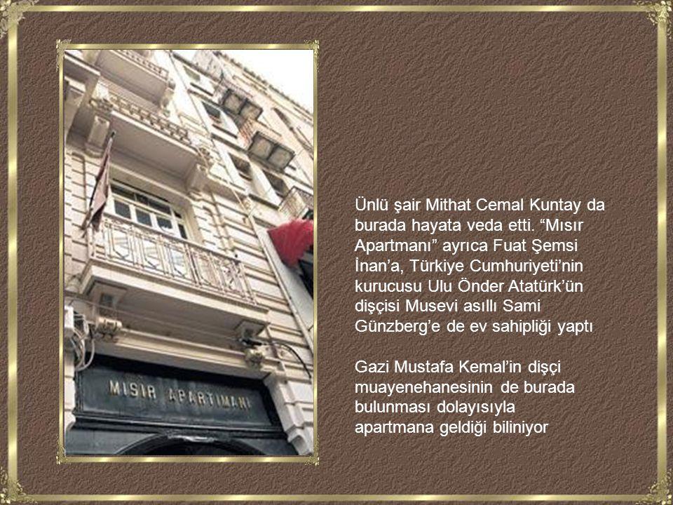 Ünlü şair Mithat Cemal Kuntay da burada hayata veda etti