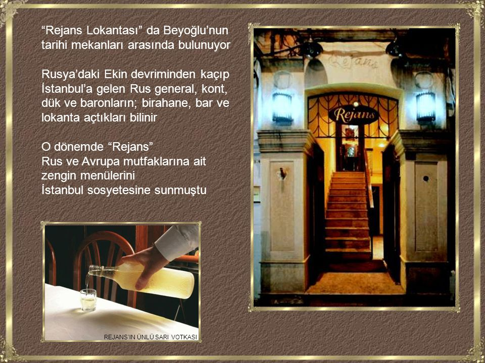 Rejans Lokantası da Beyoğlu'nun tarihi mekanları arasında bulunuyor
