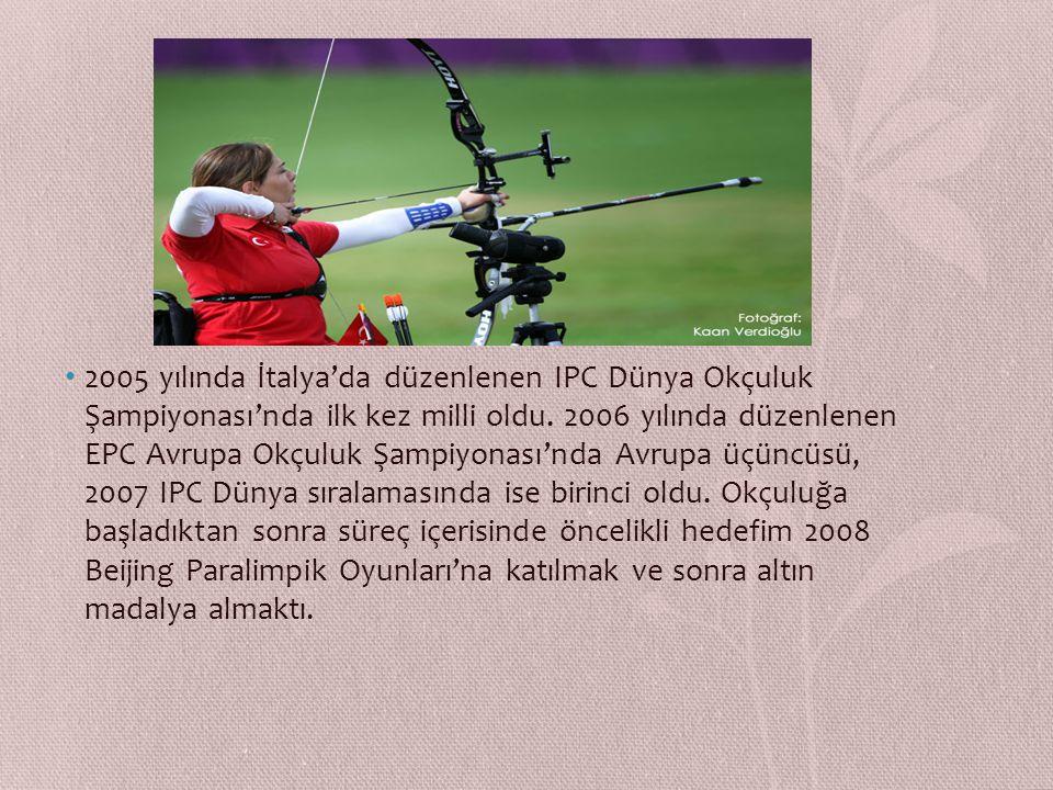 2005 yılında İtalya'da düzenlenen IPC Dünya Okçuluk Şampiyonası'nda ilk kez milli oldu.