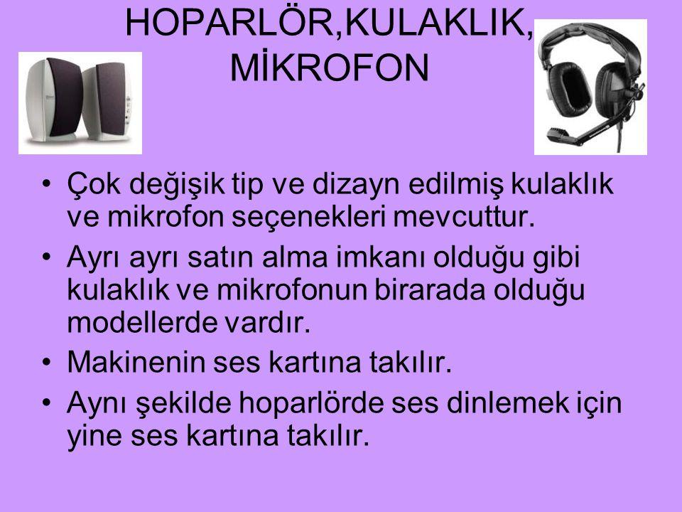 HOPARLÖR,KULAKLIK, MİKROFON