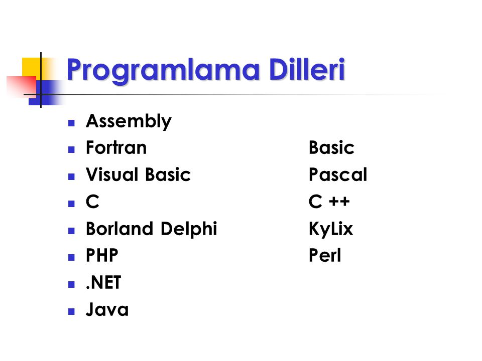 Programlama Dilleri Assembly Fortran Basic Visual Basic Pascal C C ++
