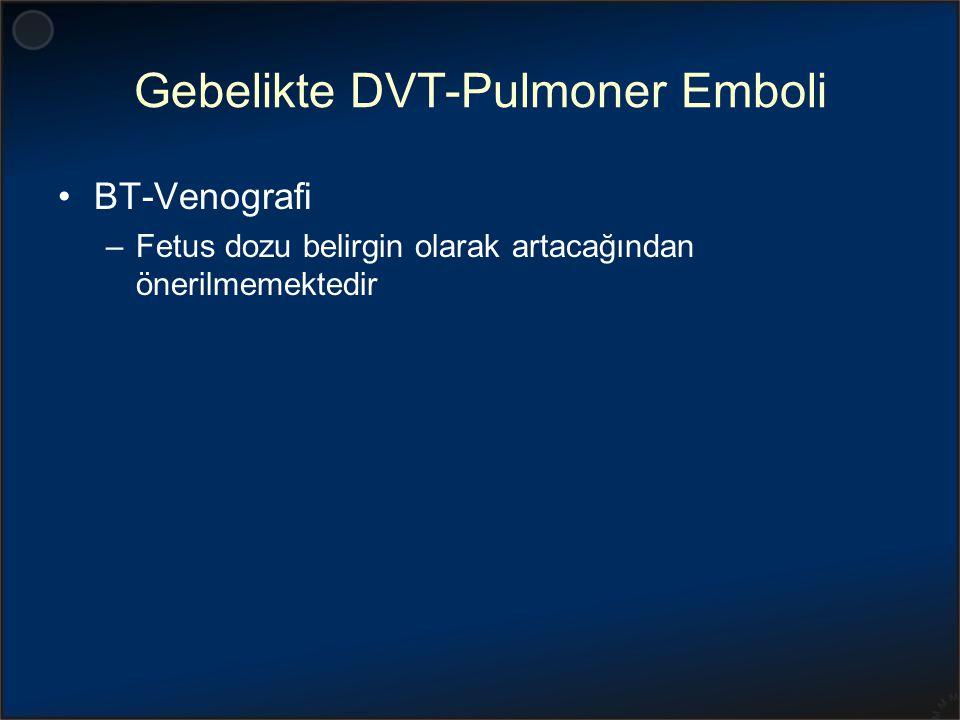 Gebelikte DVT-Pulmoner Emboli