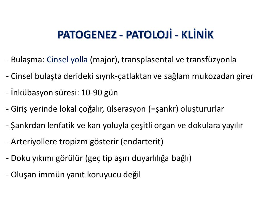 PATOGENEZ - PATOLOJİ - KLİNİK