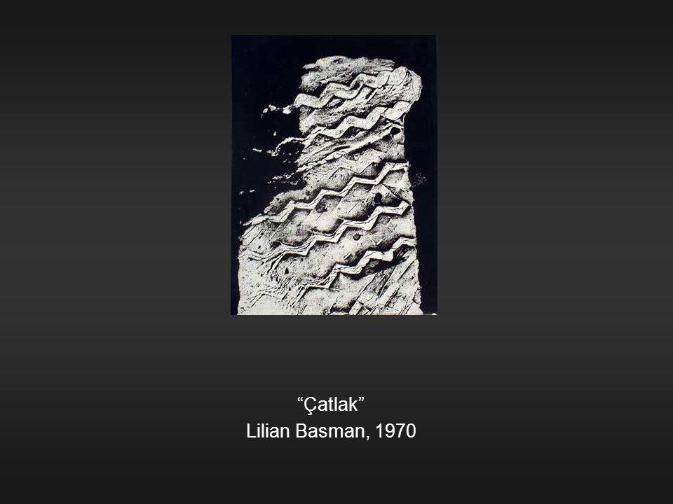 Çatlak Lilian Basman, 1970