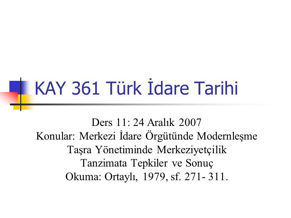 KAY 361 Türk İdare Tarihi Ders 11: 24 Aralık 2007