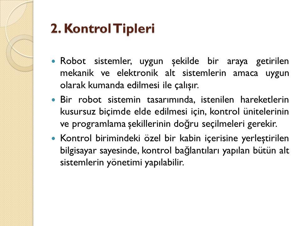 2. Kontrol Tipleri