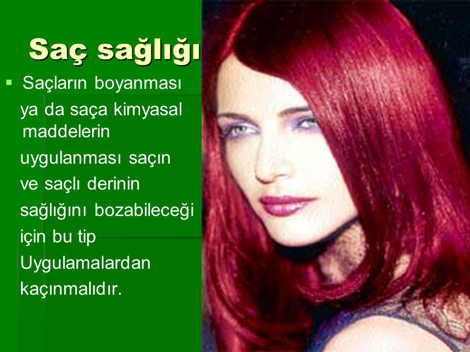 Saç sağlığı; Saçların boyanması ya da saça kimyasal maddelerin