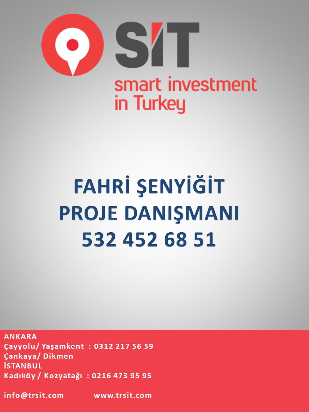 FAHRİ ŞENYİĞİT PROJE DANIŞMANI 532 452 68 51