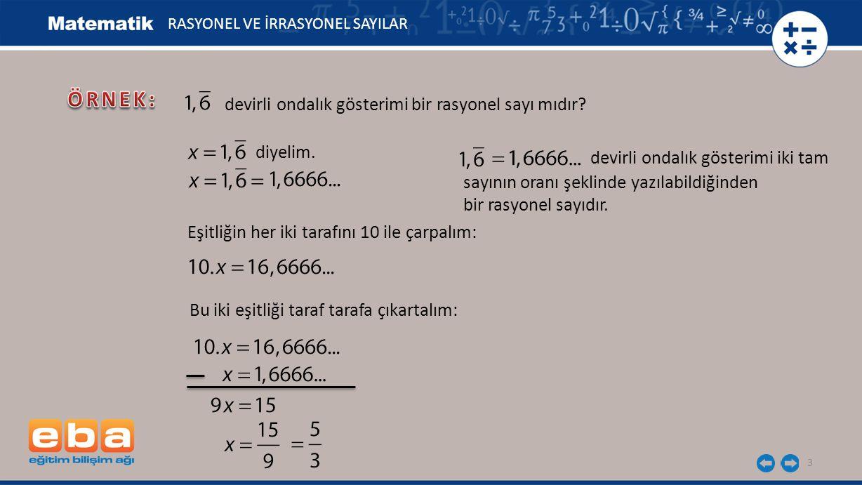 devirli ondalık gösterimi bir rasyonel sayı mıdır