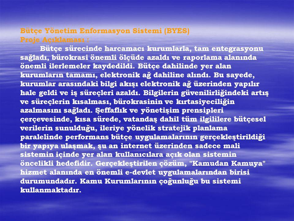 Bütçe Yönetim Enformasyon Sistemi (BYES)