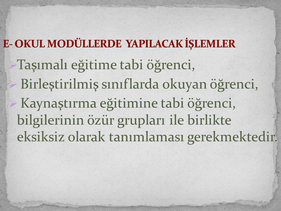 E- OKUL MODÜLLERDE YAPILACAK İŞLEMLER