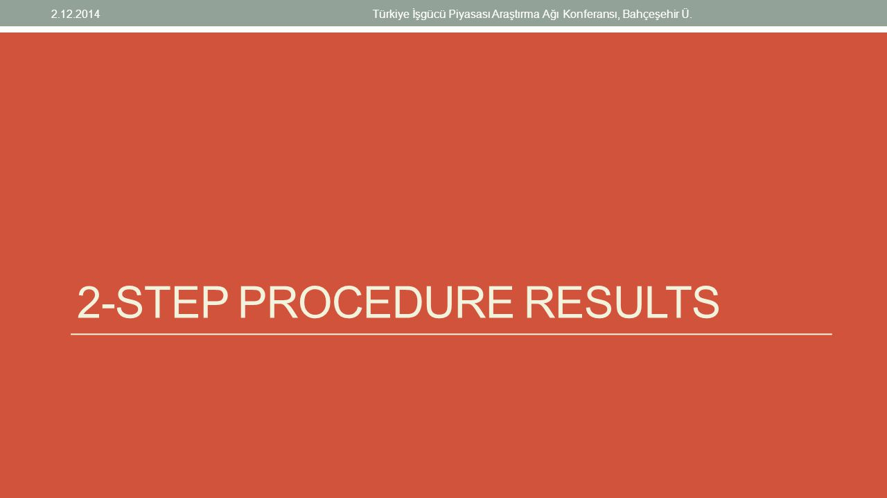 2-step procedure results