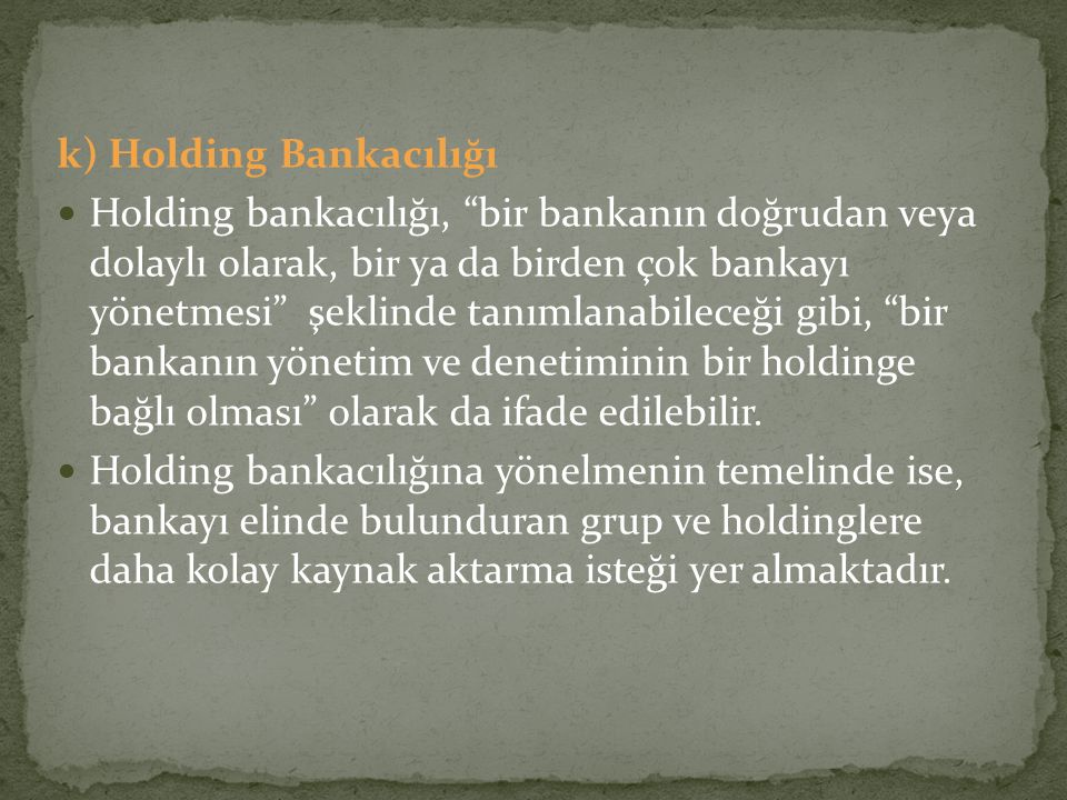 k) Holding Bankacılığı