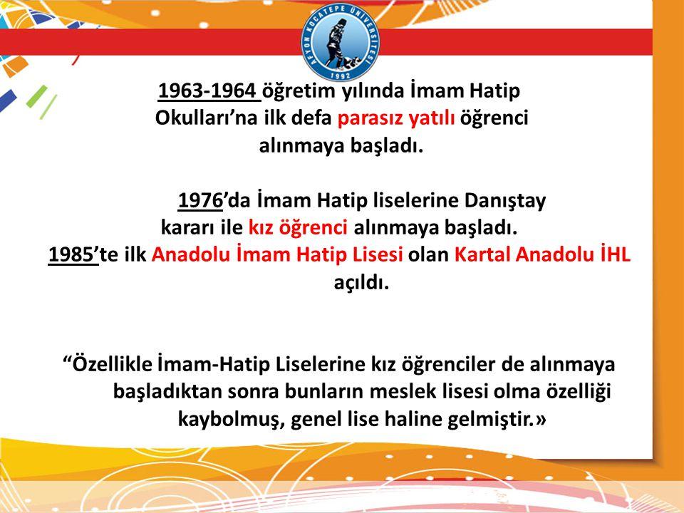 1963-1964 öğretim yılında İmam Hatip
