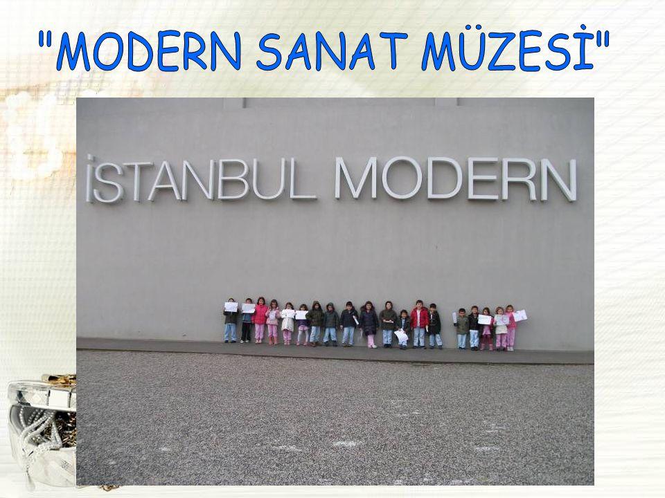 MODERN SANAT MÜZESİ