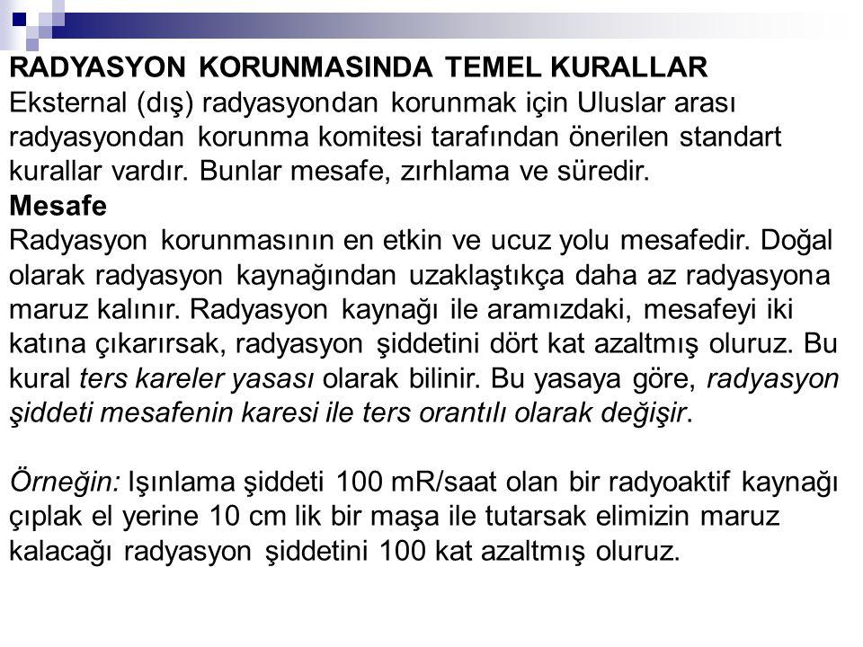 RADYASYON KORUNMASINDA TEMEL KURALLAR