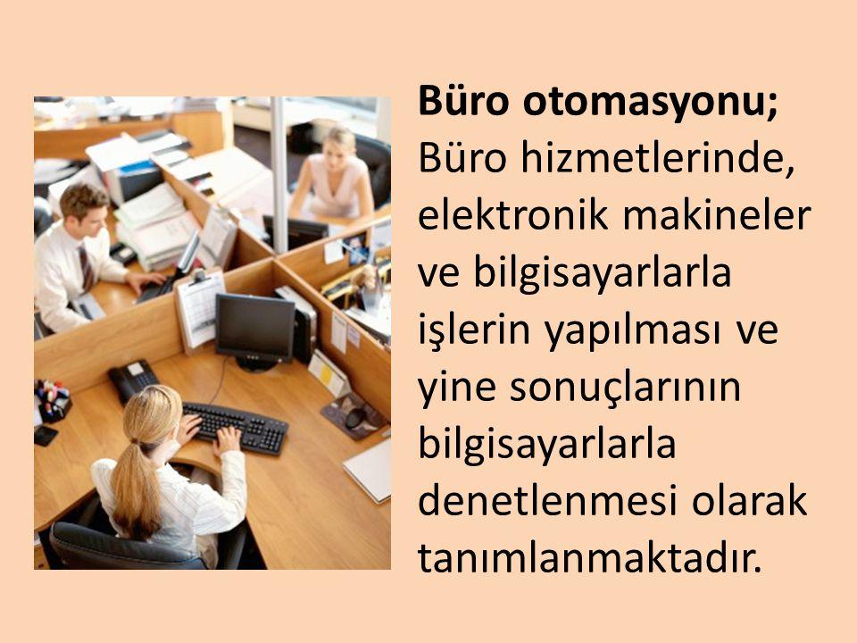 Büro otomasyonu;