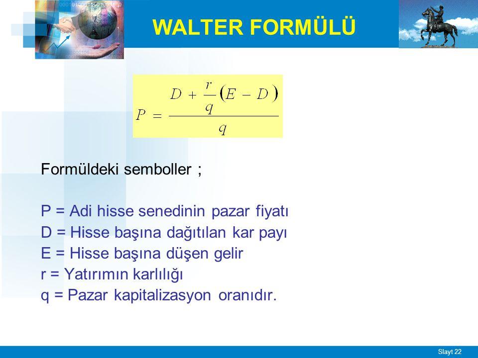 ÖRNEK r=0,30 q=0,20 E=500 TL D=250 TL 250 + 0,30 (500 – 250) 0,20 P =