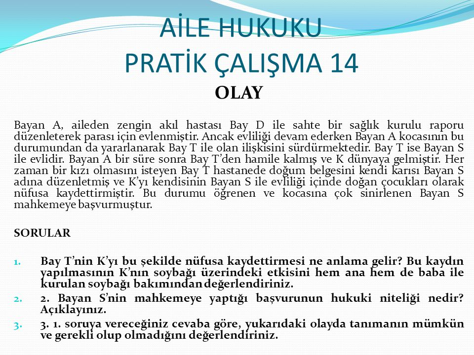 AİLE HUKUKU PRATİK ÇALIŞMA 14