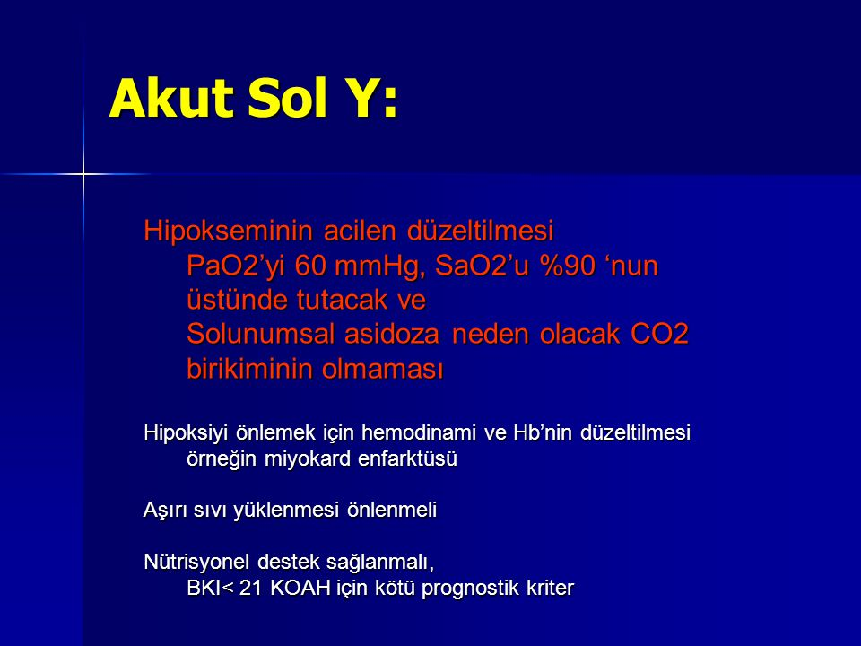 Akut Sol Y: Hipokseminin acilen düzeltilmesi