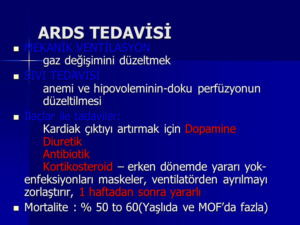 ARDS TEDAVİSİ MEKANİK VENTİLASYON gaz değişimini düzeltmek