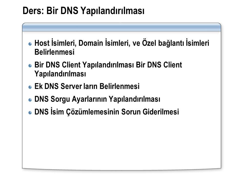 Ders: Bir DNS Yapılandırılması
