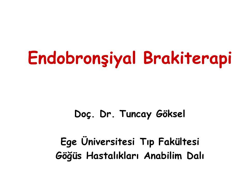 Endobronşiyal Brakiterapi