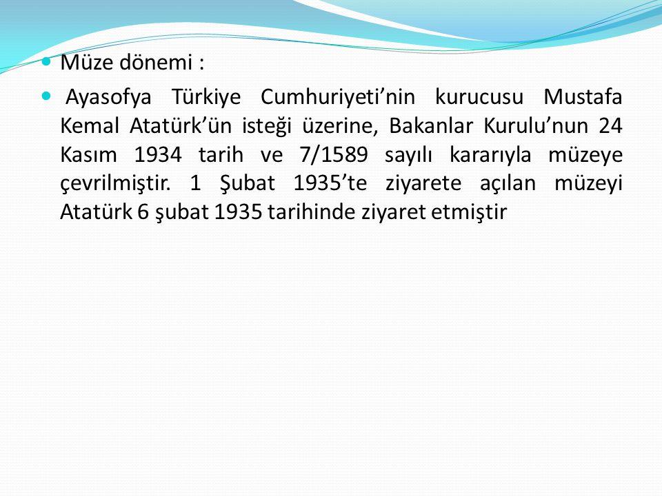 Müze dönemi :
