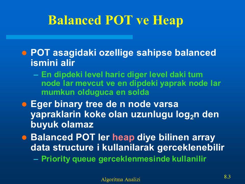 Balanced POT ve Heap POT asagidaki ozellige sahipse balanced ismini alir.