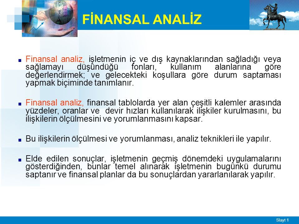 Finansal Analizin Başlıca Amaçları