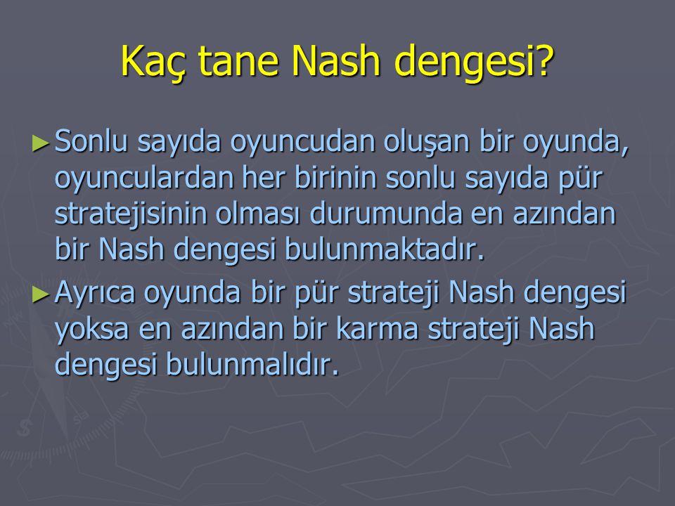 Kaç tane Nash dengesi
