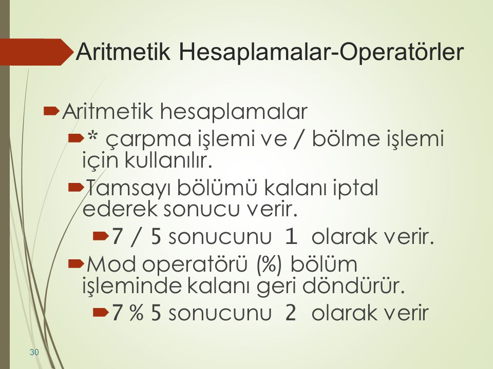 Aritmetik Hesaplamalar-Operatörler