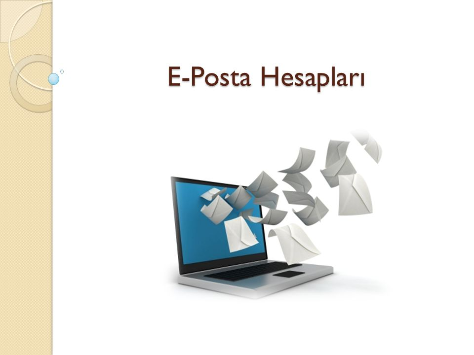 E-Posta Hesapları