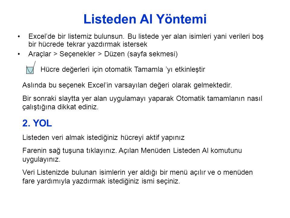 Listeden Al Yöntemi 2. YOL