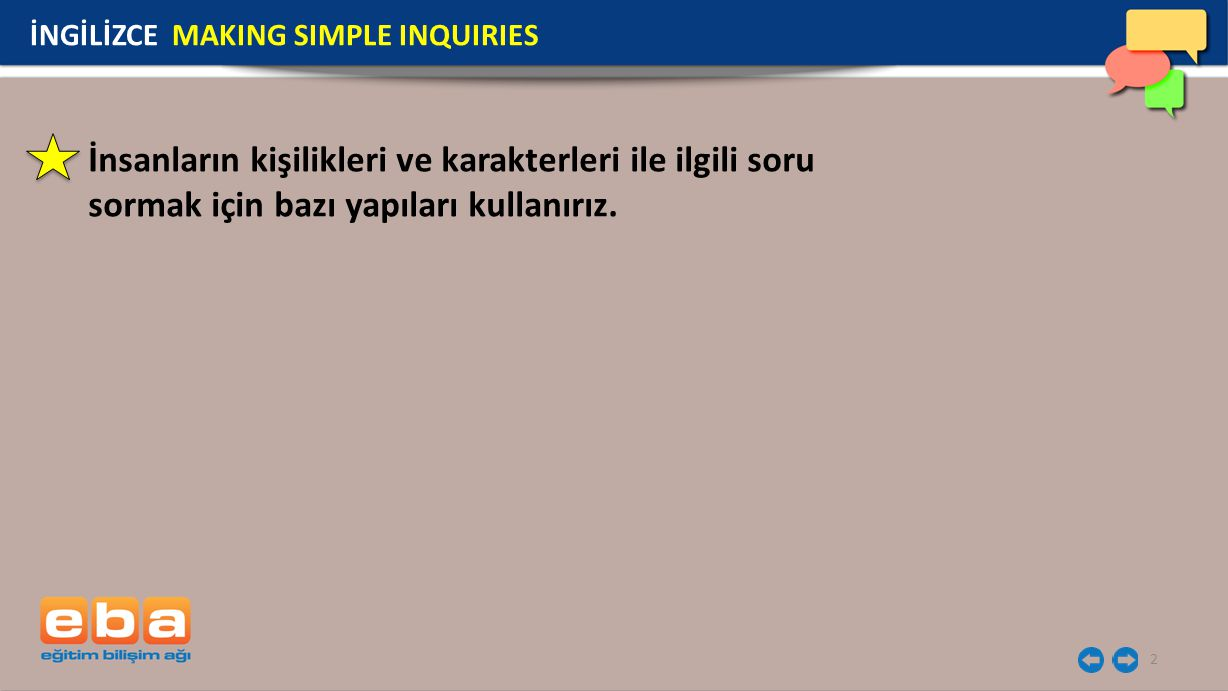 İNGİLİZCE MAKING SIMPLE INQUIRIES