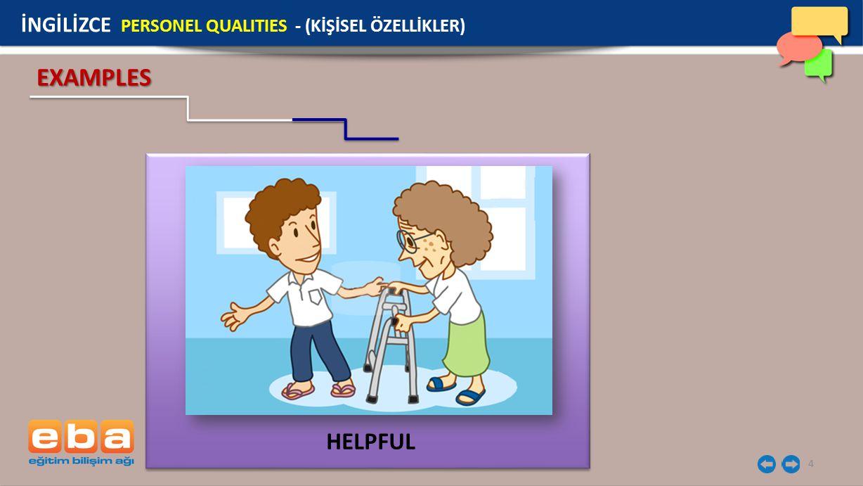 İNGİLİZCE PERSONEL QUALITIES - (KİŞİSEL ÖZELLİKLER)