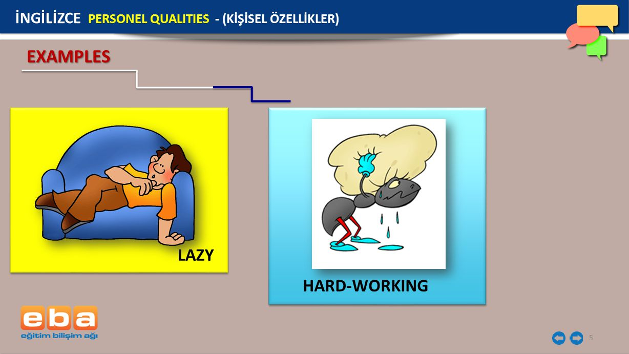 EXAMPLES LAZY HARD-WORKING
